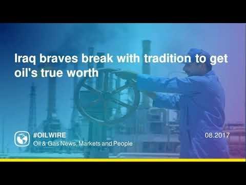 Iraq braves break with tradition to get oils true worth