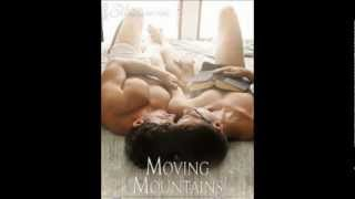 Moving Mountains Trailer