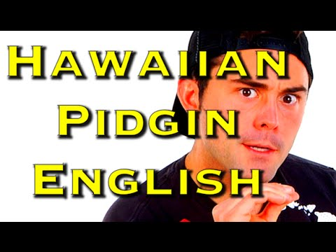 Hawaiian Pidgin English - School