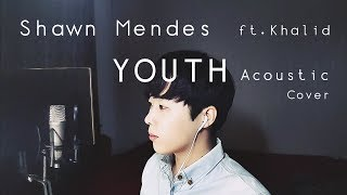 Shawn Mendes - Youth ( ft. Khalid ) Cover [ by ELIIT ]