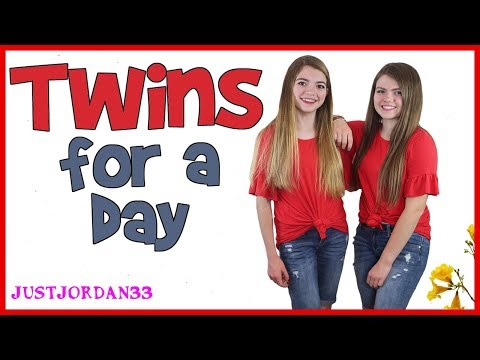 Twins For A Day / JustJordan33