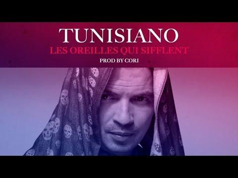 Tunisiano - Les Oreilles Qui Sifflent - (Audio)