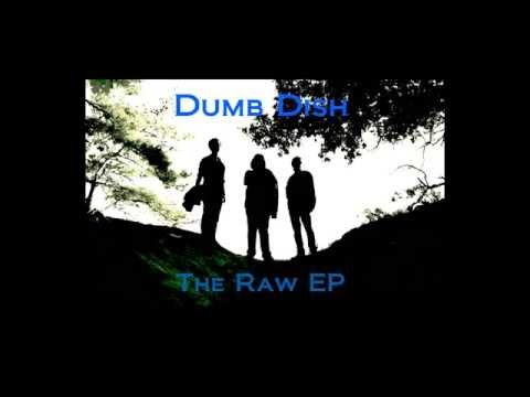 Dumb Dish - The Raw EP