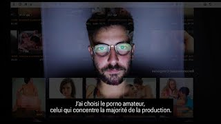 "Un an d'immersion dans le porno ""made in France"""