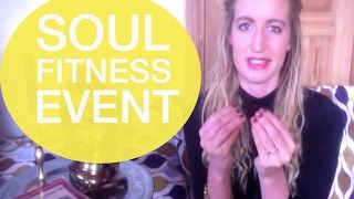 Soul Fitness Event: Fit, Fierce & Free