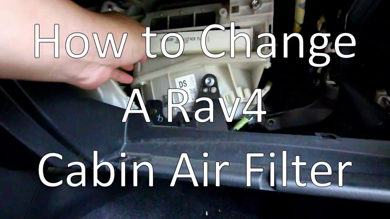 How To Change The Cabin Air Filter On A Toyota Rav4