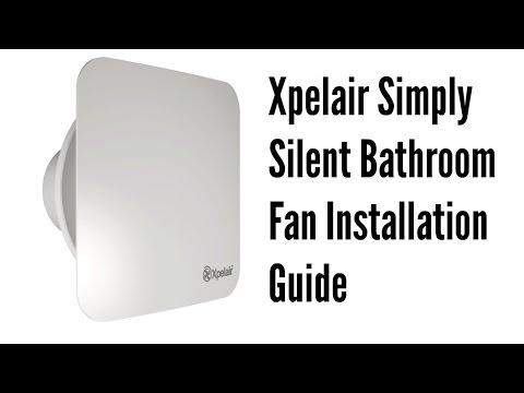 xpelair simply silent bathroom fan installation guide youtube rh youtube com