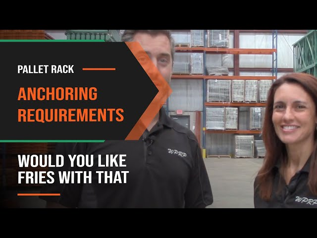 pallet rack anchoring requirements