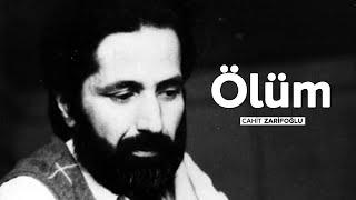 Cahit Zarifoğlunun Son Şiiri