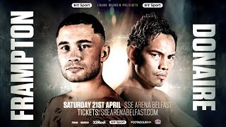 Carl Frampton v Nonito Donaire 🔥 April 21st in Belfast 📆 WHAT A FIGHT!