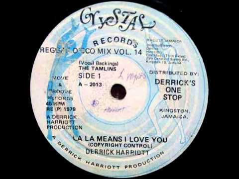 DERRICK HARRIOTT + DEAN YOUTHMAN FRASER - La la means i love you + instrumental (1979 Crystal)