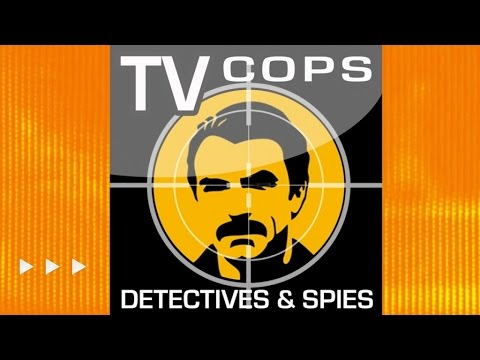 TV Cops, Detectives & Spies - ✭ Greatest and Cult Themes Collection