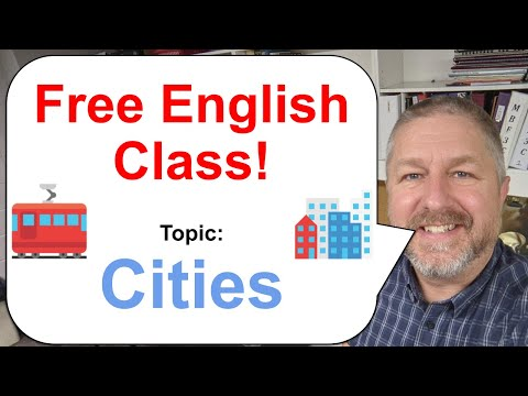 Free English Class! Topic: Cities! 🚋🚕🏢