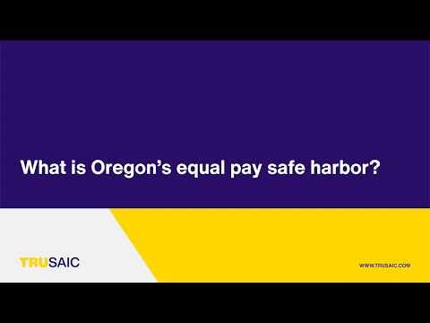 What is Oregon's equal pay safe harbor? - Trusaic Webinar