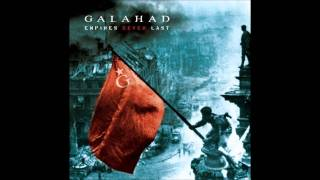 Galahad - This Life Could Be My Last