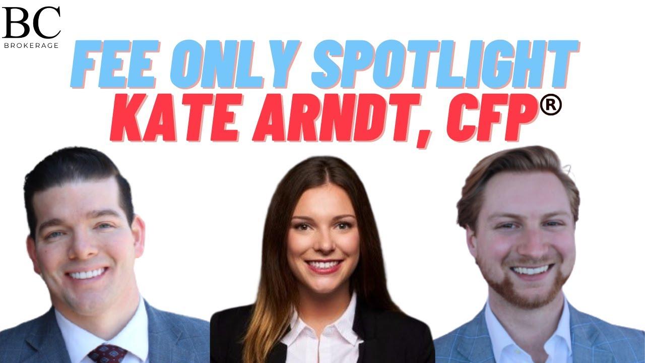 Fee Only Spotlight Kate Arndt, CFP Ⓡ - Bedel Financial and BC Brokerage