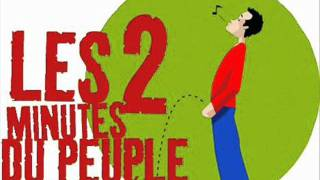Les 2 Minutes Du Peuple - Don Juan (HQ)