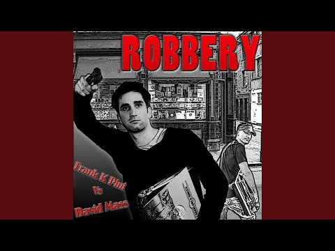 Robbery (Under Table Mix)
