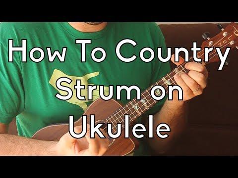 Ukulele Strum Patterns - The Country Strum - Ukulele Song Tutorial For Beginners - Strum Pattern