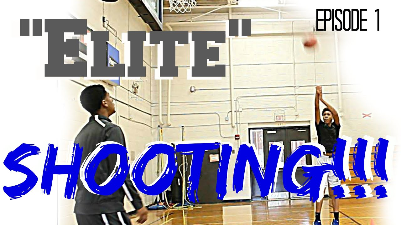 Elite Basketball Training Ep1: Become A Better Shooter