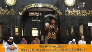 Ust Asmar Lambo - Meneguhkan dihati kalimat Lailaha Illallah