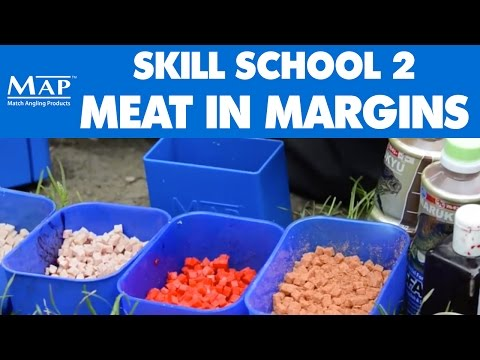 Skill School... Part 2: Meat Fishing In The Margins
