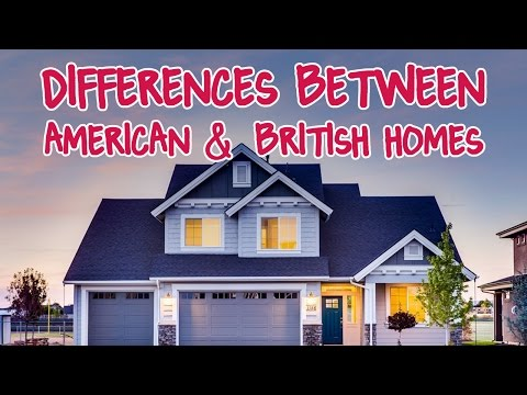 Differences Between British & American Houses: Part 1 (Homes