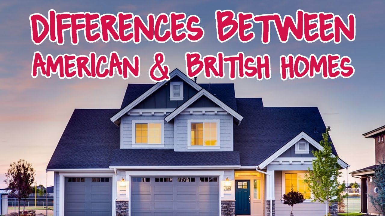 Differences between british american houses part 1 for Usa home builders