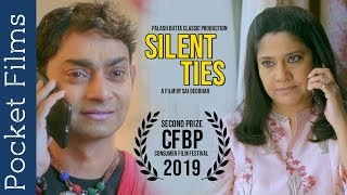 Award Winning Short Film - Silent Ties – Ft. Renuka Shahane & Palash Dutta