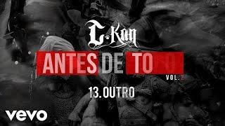 C-Kan - Outro (Audio)