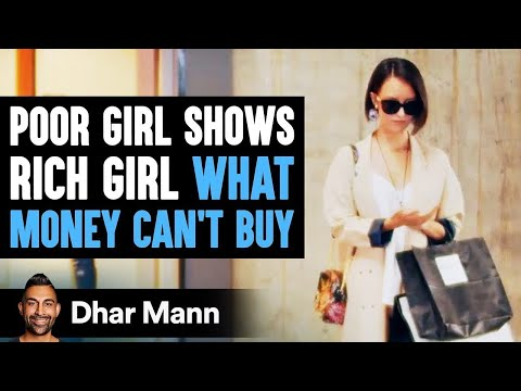 Poor Daughter Teaches Rich Daughter The One Thing Her Dad Can't Buy Her | Dhar Mann