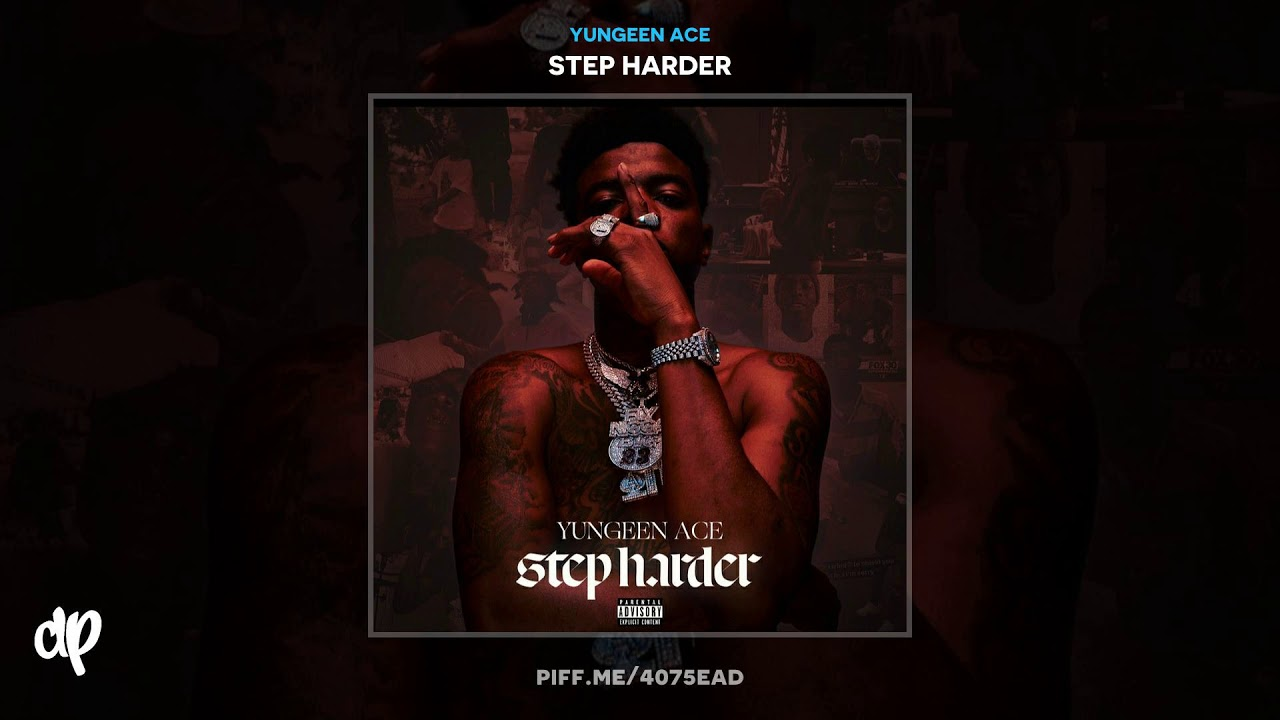 Yungeen Ace — Streets Diary (feat. NoCap) [Step Harder]