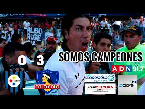 Colocolo Campeón 2017- Huachipato 0 Colocolo 3