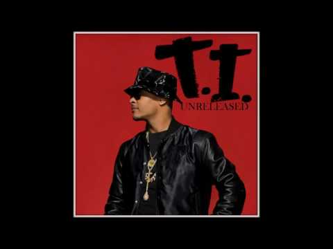 T.I.-UNRELEASED [FULL MIXTAPE][NEW 2017]