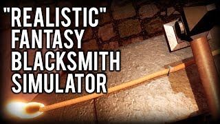 Fantasy Blacksmith | Absolutely Realistic (Fantasy Blacksmith Simulator Beta Gameplay Review)