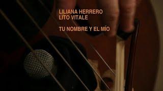 Liliana Herrero - Ese amigo del alma 2012