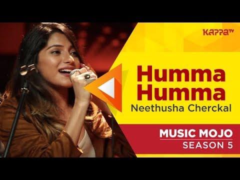 Humma Humma - Neethusha Cherckal -  Mojo Season 5 - Kappa TV