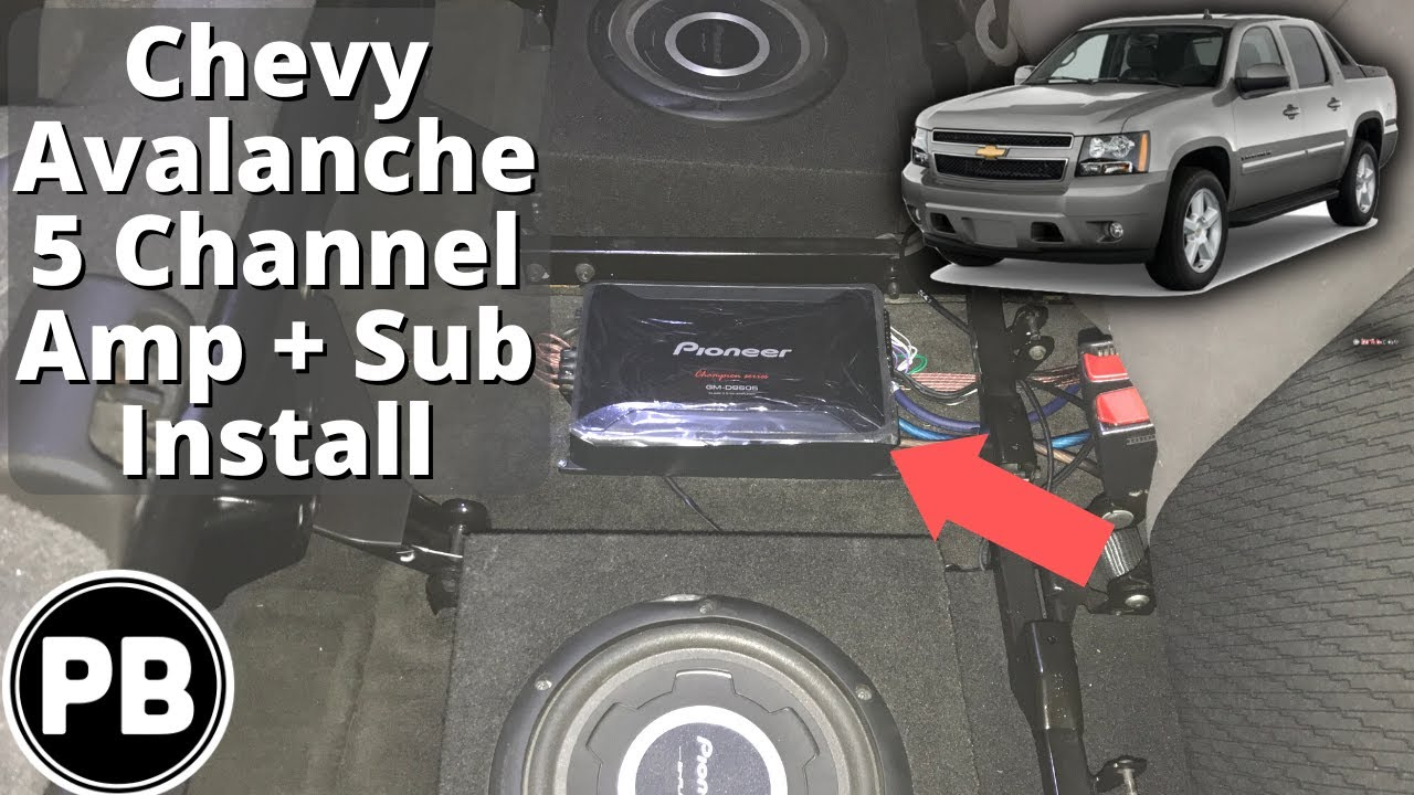 2007  2014 Chevy Avalanche 5 Channel Amp and Sub Install  YouTube