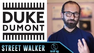 Stefano Fontana racconta Duke Dumont (parte 2)