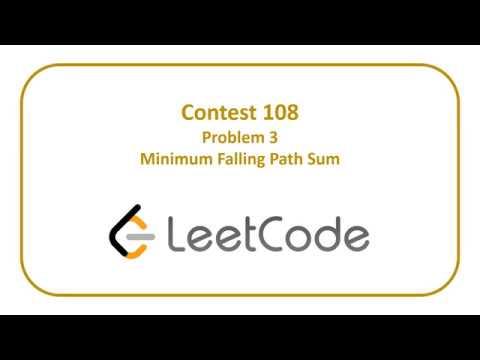 Leetcode 108 Problem 3 - Minimum Falling Path Sum