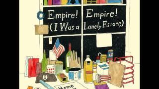 Empire! Empire! (I was a lonely estate) - I Swim like a Minnow