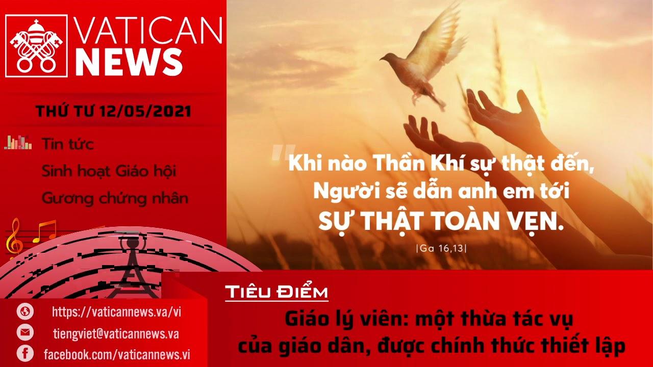 Radio thứ Tư 12/05/2021 - Vatican News Tiếng Việt