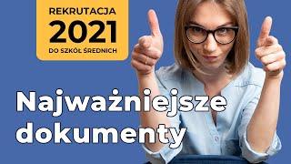 Najważniejsze dokumenty w procesie rekrutacji do szkół ponadpodstawowych [2021]