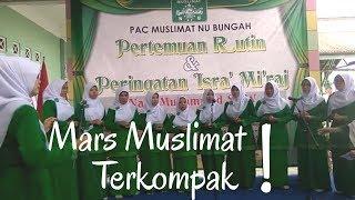 Download Lagu Mars Muslimat Nu Terkompak Muslimat Ranting Ngaren Sungonlegowo Bungah Gresik MP3