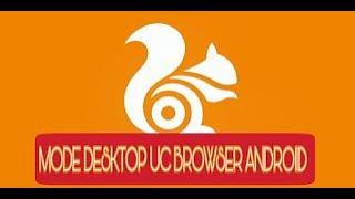 Gambar cover Cara merubah UC Browser ke Versi Dekstop
