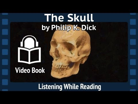 The Skull unabridged Audiobook, Read by Phil Chenevert, Philip K. Dick