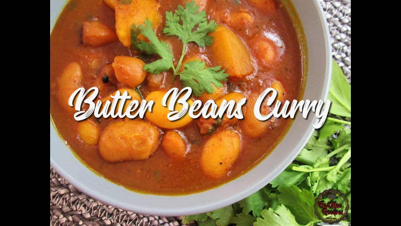 Butter Beans Curry Recipe Eatmee Recipes