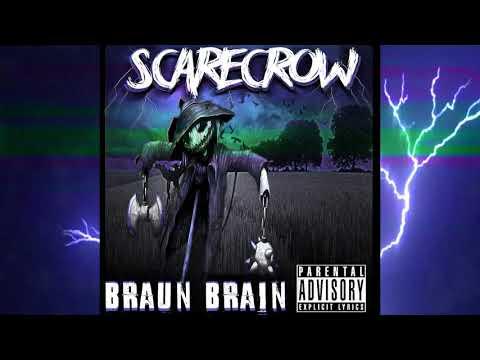 Braun & Brains - Scarecrow (Full Album Stream)