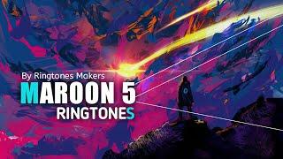 Download Top 5 MAROON 5 Ringtones 2020 | Ft. MAROON 5 | Download link including | 2020 |