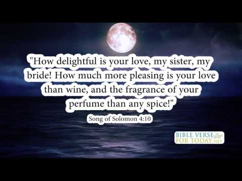 Wedding Bible Verses Song of Solomon 4:10 | Bible Verse | (Daily for Quotes On Love)
